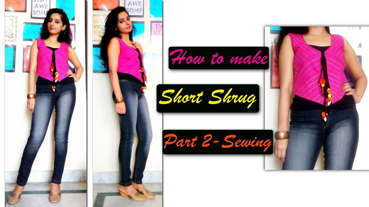 How to Sew Bolero jacket. Short Shrug (Part 2- Sewing)