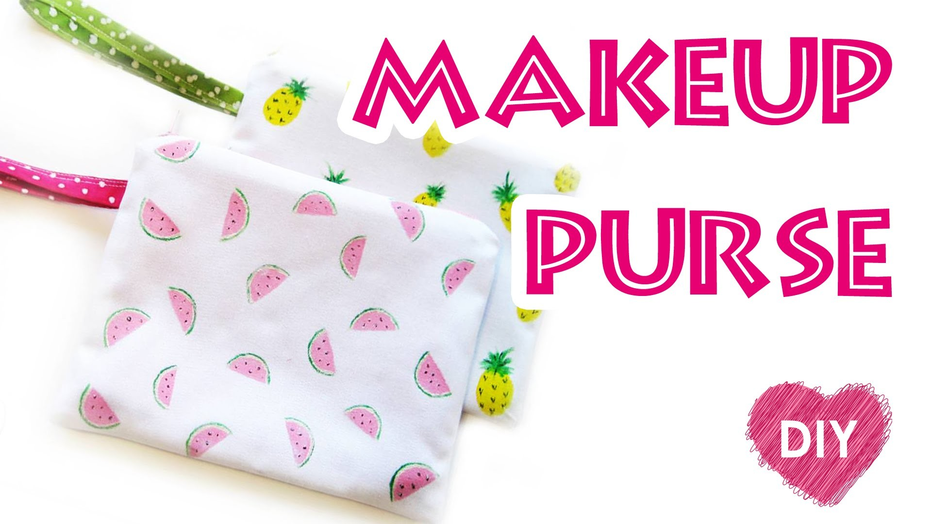 How to sew Makeup purse pineapple and watermelon. Easy summer DIY.