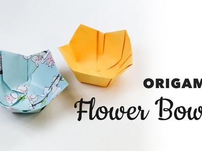 Origami Flower Bowl Tutorial ♥︎ DIY ♥︎