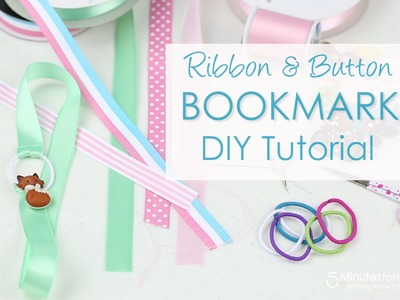 Ribbon Bookmark DIY Tutorial