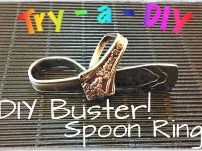 Try -a- DIY: DIY Spoon Ring Buster
