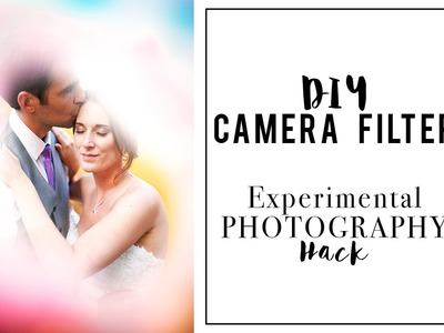 Camera Filter DIY - Photography Hack for Colorful Photos