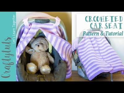 Crochet Car Seat Cover - Free Pattern and Tutorial