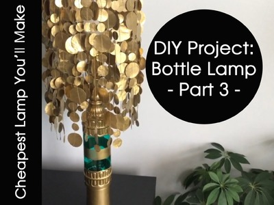 DIY | Bottle Lamp - Making The Lamp Shade (Part 3)