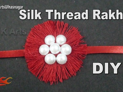 DIY Easy Silk Thread Rakhi for Raksha Bandhan | How to make | JK Arts 985