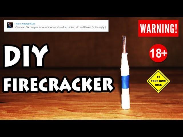 DIY - How To Make a Firecracker