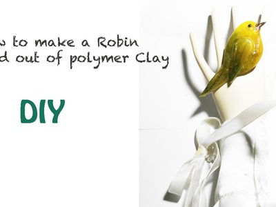 DIY-How to Make a Robin bird out of Polymer Clay-Tutorial