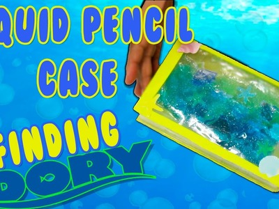 DIY LIQUID PENCIL CASE FINDING DORY