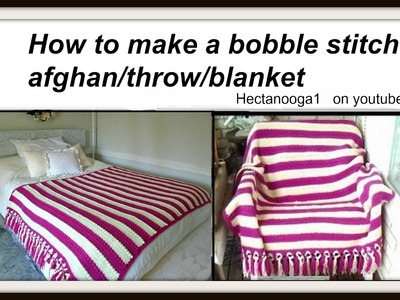 How to crochet - PINK BOBBLE stitch AFGHAN - blanket- throw- baby blanket.