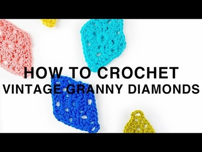 HOW TO CROCHET | Vintage Granny Diamonds