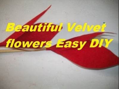 How to make velvet flowers.DIY velvet flower tutorial