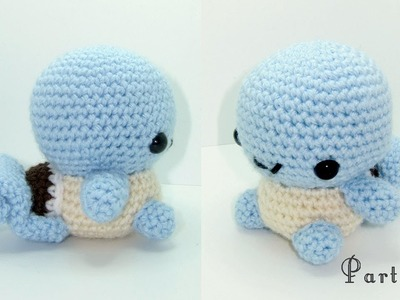 Squirtle Amigurumi Crochet Tutorial Part 3