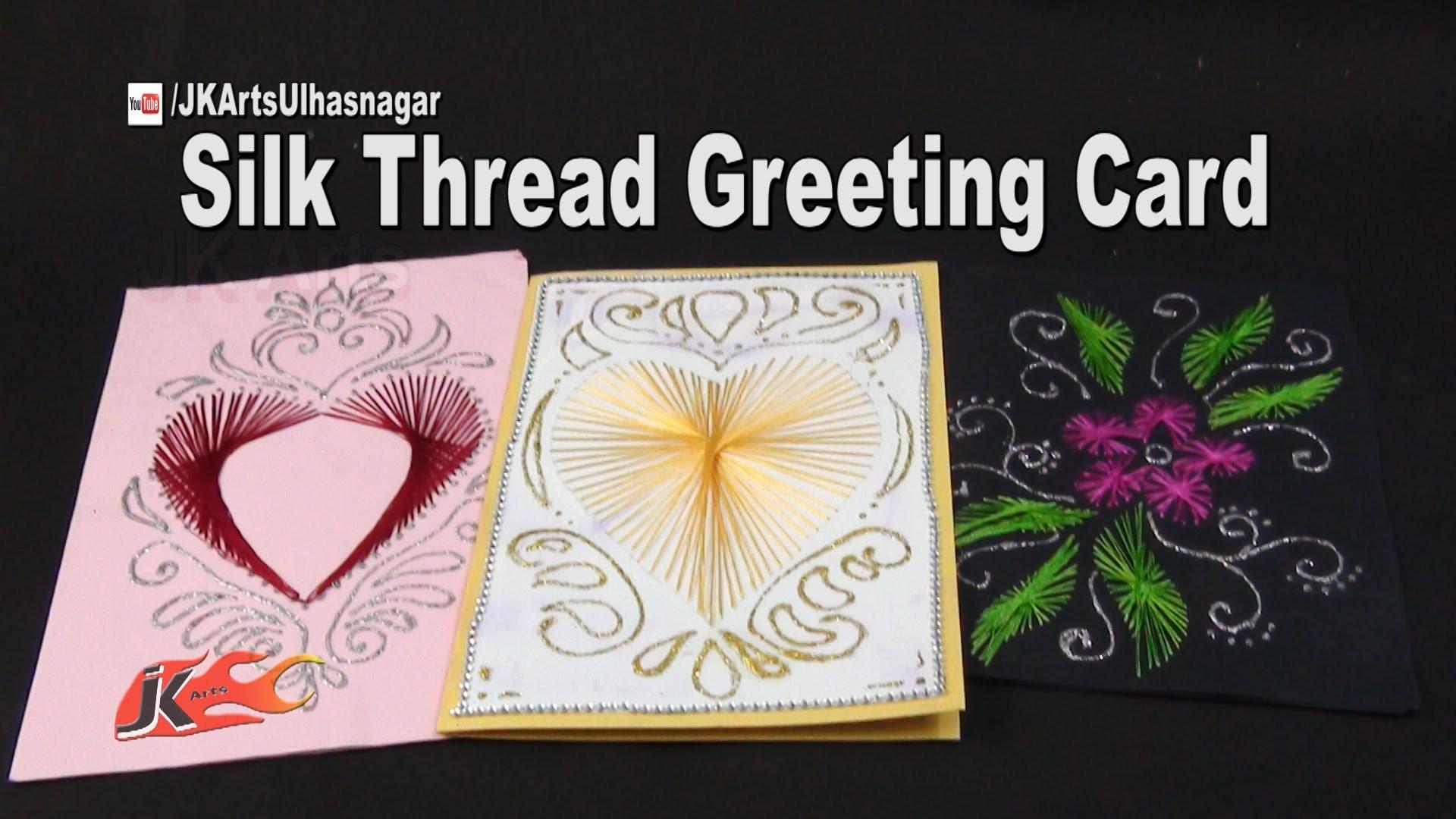 Beautiful String Art Heart Card | Silk Thread Greeting Card | How to make | JK Arts 966