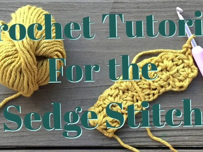 Crochet stitch tutorial for sedge stitch