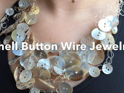 Crochet Wire Jewelry - 4 Strands - Shell Button Necklace