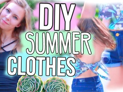 DIY Tumblr-Inspired Summer Clothes! Easy & Affordable!