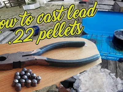 HOW TO CAST LEAD .22 PELLETS!