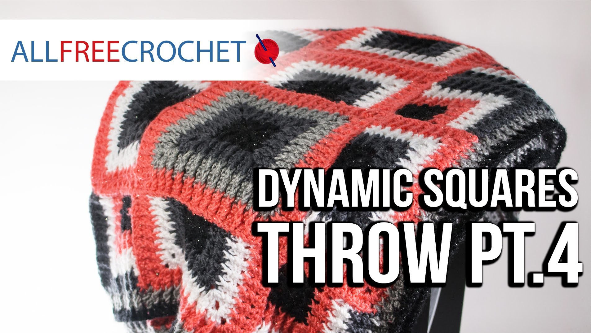 How to Crochet a Blanket: Dynamic Squares Throw, Pt. 4
