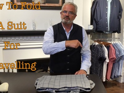 How To Fold A Suit Jacket, Waistcoat and Pants for Travelling
