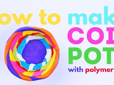 How to Make Coil Pots with Polymer Clay | CREATIVE BASICS Episode 9