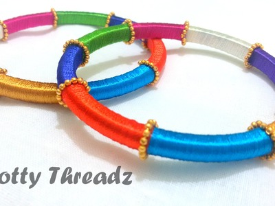 How to make Silk Thread Bangles - MultiColoured !!