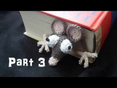 Learn how to crochet an Amigurumi Rat Bookmark Part 3