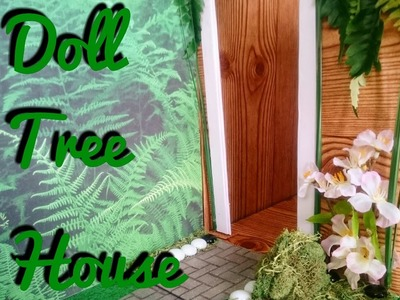 How to make a Doll Tree house part 1 (foldable)