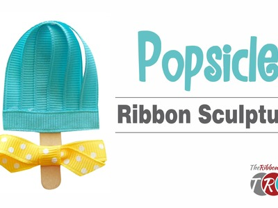 How to Make a Popsicle Ribbon Sculpture - TheRibbonRetreat.com