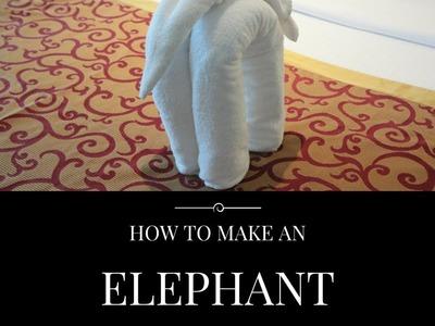 How to make an elephant  Towel Art