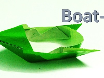 How to make an origami boat which can float-Boat 4