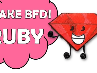 How To Make BFDI Ruby
