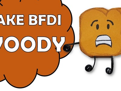 How To Make BFDI Woody