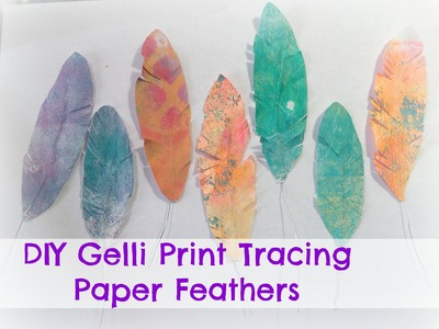 How to make paper feather with gelli prints and wire