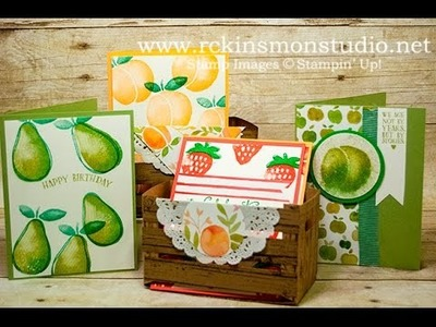 How to make the Fresh Fruit Crate from the new 2016-2017  Stampin' Up! Catalog