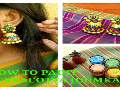 HOW TO PAINT TERRACOTTA JHUMKAS