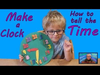 How to tell the time - Making a clock | Kids Educational Videos