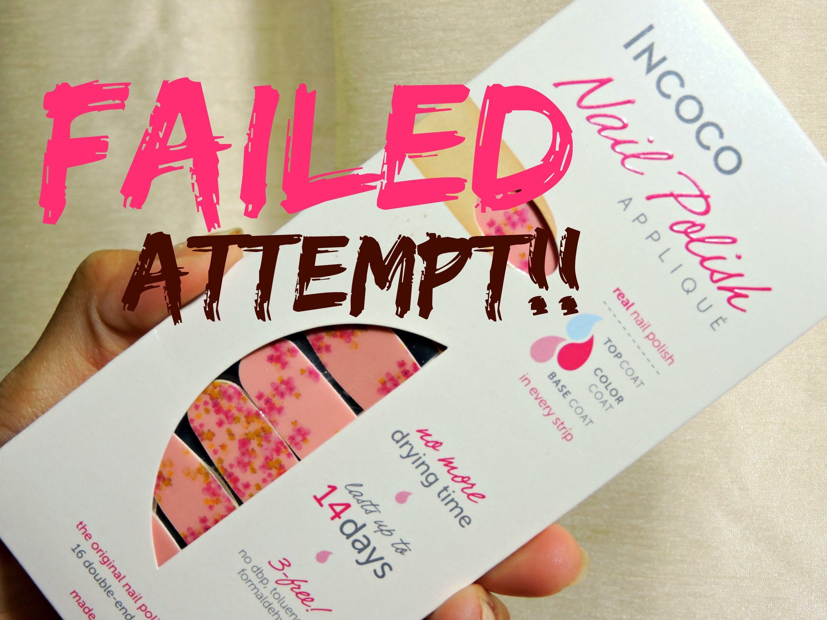 Incoco nail polish strips, How to NOT apply