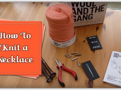 Knitting a Necklace from Wool and the Gang :: by Babs at MyFieryPhoenix