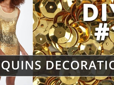 Sequins decoration. How to use sequins for dress decor.  Part 1