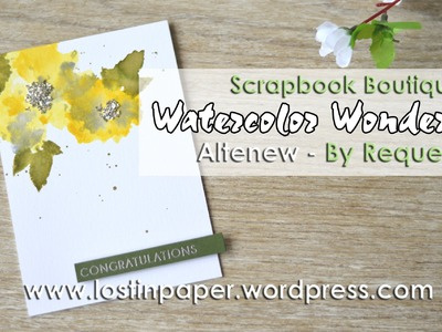 Altenew Watercolor Wonders 'By Request' for Scrapbook Boutique!
