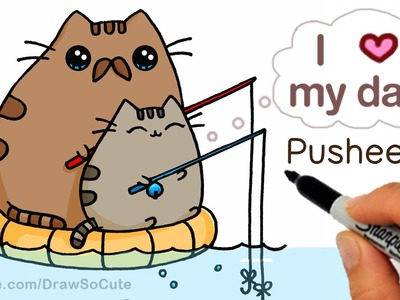 How to Draw Pusheen Cat step by step Cute - Father's Day - Cute Fish Too