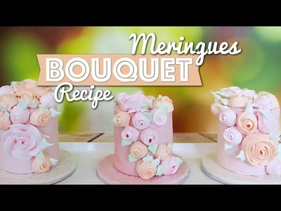 How to make a Bouquet of Rose Meringues