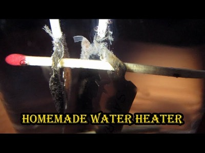 How to make a Mini Water Heater - Blade, Matchstick and Battery