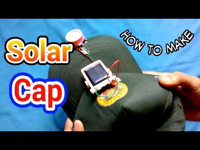How to make a solar cap fan