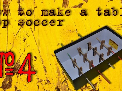How to Make a Table Top Soccer #4 DIY