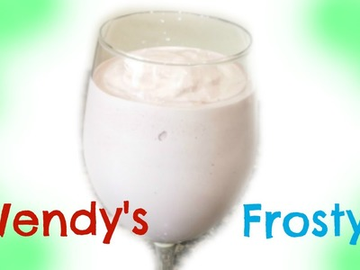 How To Make A Wendy's Frosty ~ Easy 3 Ingredient Recipe
