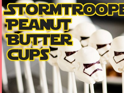 How to make Stormtrooper peanut butter cups - Star Wars birthday party