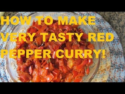 HOW TO MAKE VERY TASTY SWEET BELL PEPPER  CURRY!