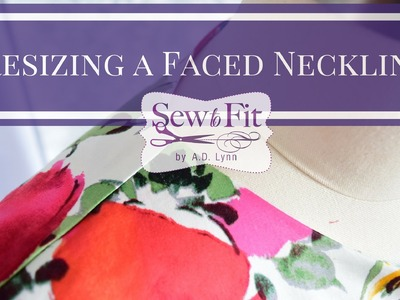 How-To Resize a Neckline with Facing