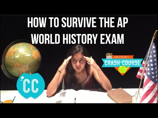 HOW TO SURVIVE THE AP WORLD HISTORY EXAM. Crash Course World History Parody